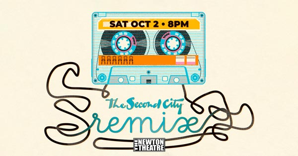 Newton Theatre presents The Second City: Remix On October 2nd
