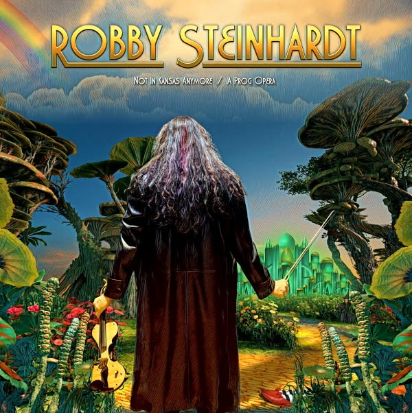 """Robby Steinhardt's Solo Album """"Not in Kansas Anymore"""" Is Released"""