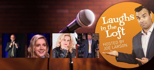 Laughs In The Loft Announces Comedians For November 3rd Show