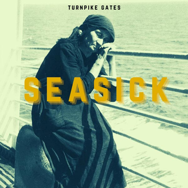 """Makin Waves Song of the Week: """"Seasick"""" by Turnpike Gates"""