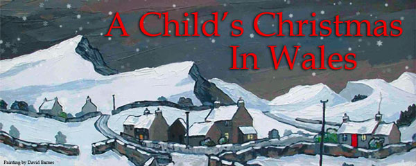 """Shakespeare Theatre of NJ Presents """"A Child's Christmas in Wales"""""""