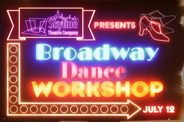 Skyline Theatre Company's Broadway Dance Workshop For Teenagers Now Accepting Registrations