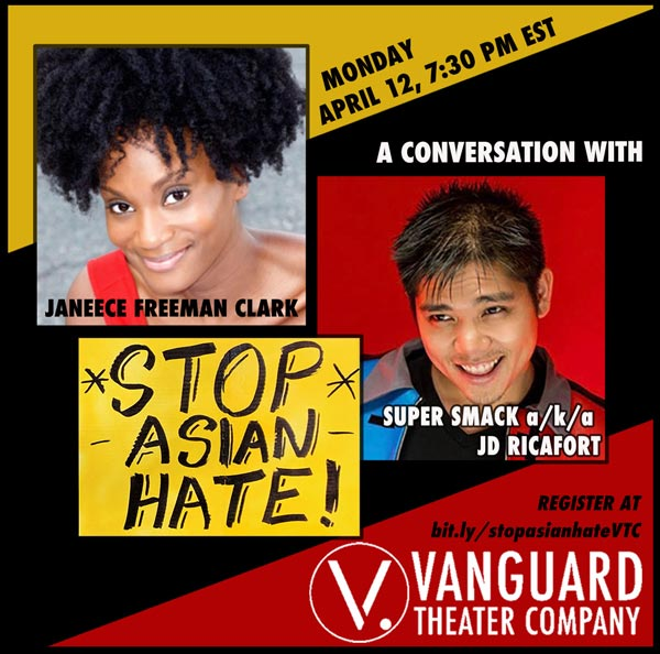 Vanguard Theater Company Presents: #StopAsianHate On April 12th