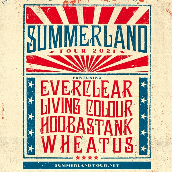 Everclear, Living Colour, Hoobastank & Wheatus - 2021 Summerland Tour Comes To Atlantic City On July 3rd