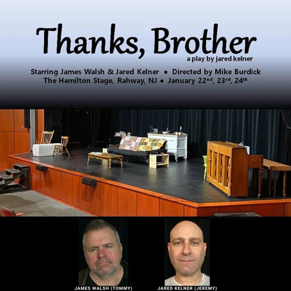 "Hamilton Stage presents ""Thanks, Brother"" by Jared Kelner"