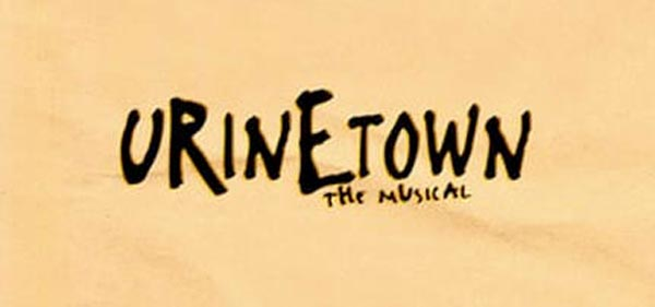 """Pebble Players presents """"Urinetown, The Musical"""""""