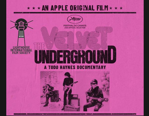 """The Lighthouse International Film Society will screen """"The Velvet Underground"""" on November 5th"""