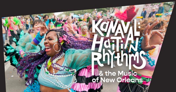 "Year-long WXPN Project Will Explore ""Kanaval: Haitian Rhythms and The Music Of New Orleans"""
