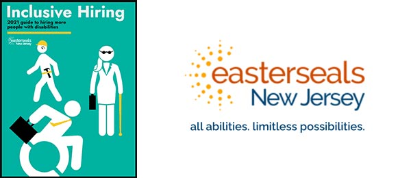 Easterseals NJ Helps Bring More People With Disabilities Into The Workforce With Inclusive Hiring Guide For Employers